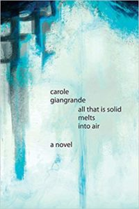 All That is Solid melts into air Carole Giangrande